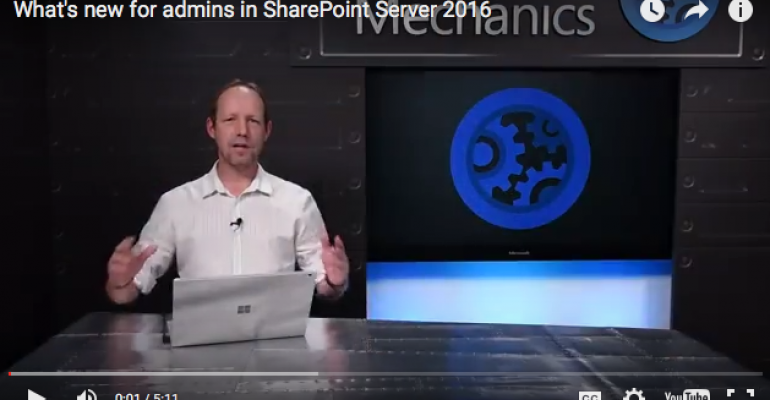 SharePoint 2016: What's in It for Admins?