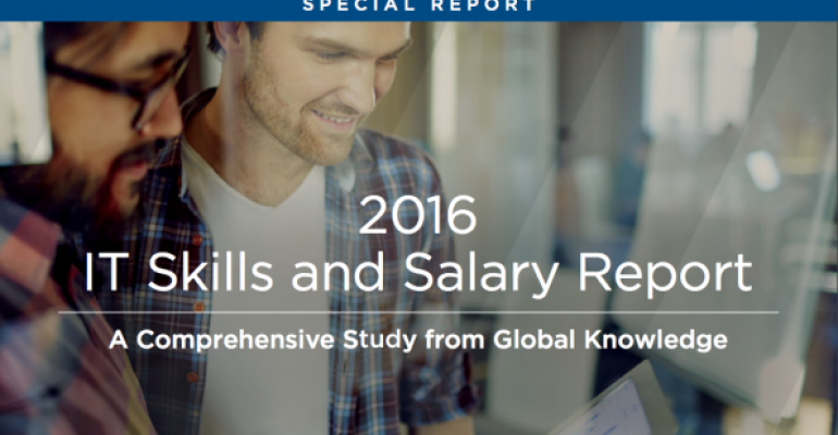2016 IT Skills and Salary Survey: The Hottest Jobs, Must Have Skills & Compensation Trends