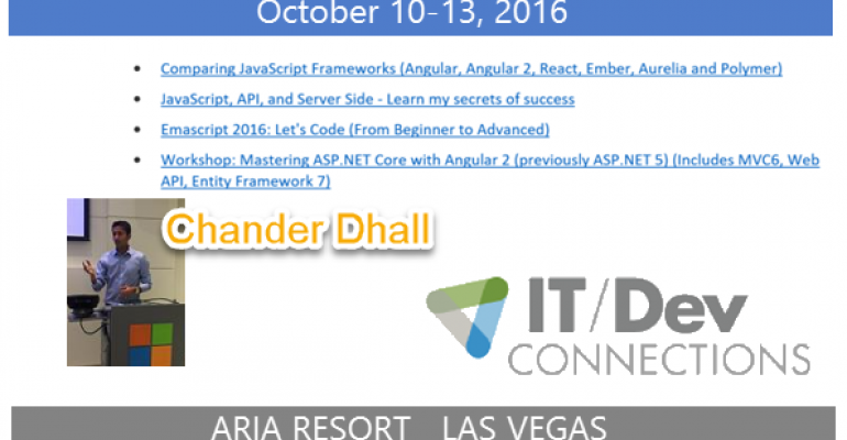 IT/Dev Connections 2016 Speaker and Track Chair Highlight: Chander Dhall
