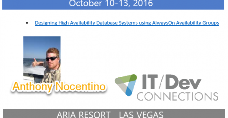 IT/Dev Connections 2016 Speaker Highlight: Anthony Nocentino