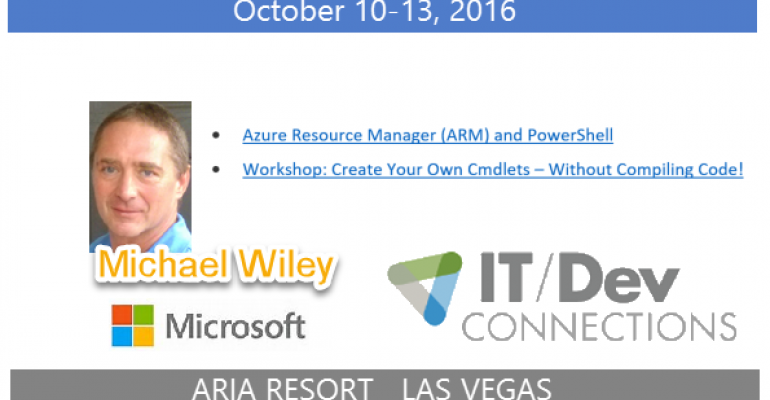 IT/Dev Connections 2016 Speaker Highlight: Michael Wiley
