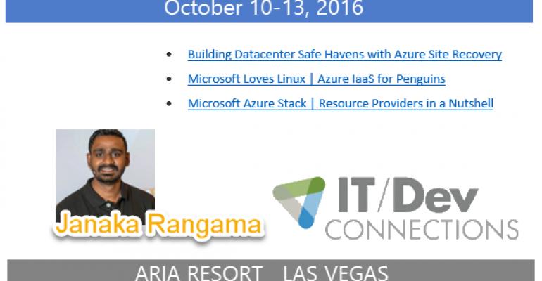 IT/Dev Connections 2016 Speaker Highlight: Janaka Rangama