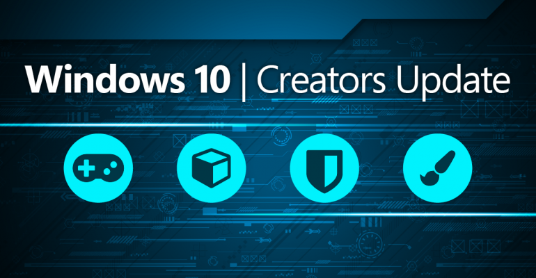 Make It Official: The Windows 10 Creators Update Hits General Availability