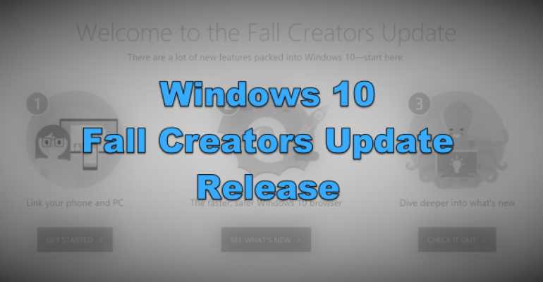 Welcome Banner - Windows 10 Fall Creators Update Release